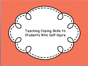 Teaching Coping Skills to Students Who Self-Injure