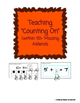 """Teaching """"Counting On"""" (within 10)- Missing Addends"""