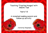 Teaching 'Creating Images' with ANZAC Ted
