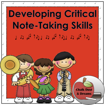 Teaching Critical Note-Taking Skills