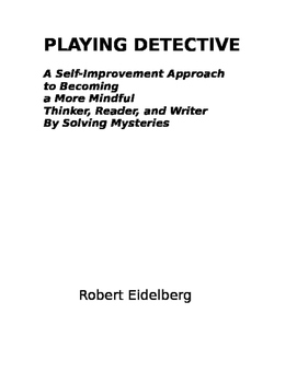 "Critical Thinking and Creative Writing Through ""Playing Detective"""