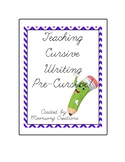 Teaching Cursive Handwriting Pre-cursive