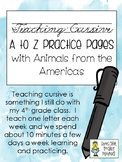 Teaching Cursive - Practice Pages & Paragraphs - A to Z