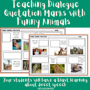 Teaching Dialogue/Quotation Marks with Animals