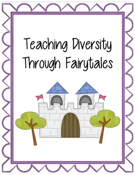 Teaching Diversity Through Fairytales
