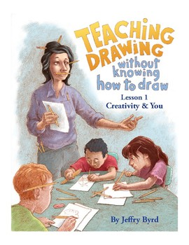 Teaching Drawing Without Knowing How to Draw - The Complete Series