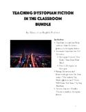 Teaching Dystopian Fiction in the Classroom Bundle
