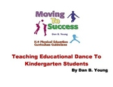 Teaching Education Dance To Kindergarten Students
