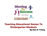 Teaching Educational Game Skills To Kindergarten Students