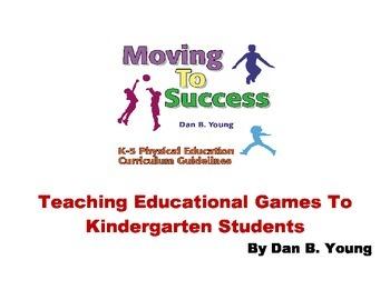 Teaching Educational Game Skills To Kindergarten Students