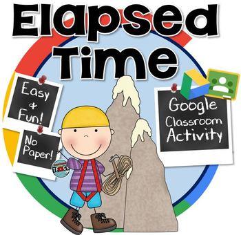 Teaching Elapsed Time using the Mountain Method - GOOGLE CLASSROOM