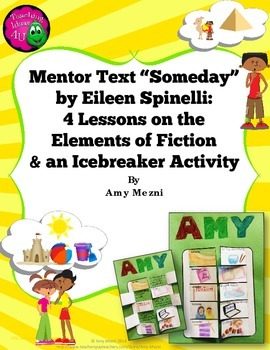 "Teaching Elements of Fiction Using Mentor Text ""Someday"" + Icebreaker Activity"