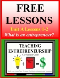 **PREVIEW** Teaching Entrepreneurship Unit A  Lessons 1-2 PREVIEW