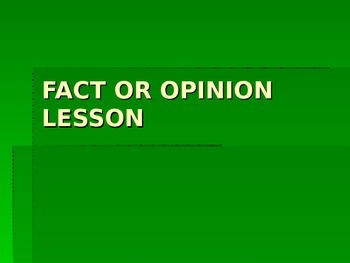 Teaching Fact or Opinion