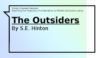 Teaching Features of a Narrative using The Outsiders