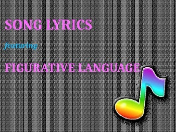 Teaching Figurative Language with Song Lyrics