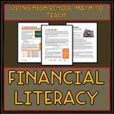 Teaching Financial Literacy Using High School Mathematics
