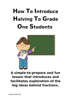 Teaching Fractions- Introducing halves to First Grade children.