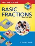 Basic Fractions Using LEGO® Bricks - Teacher Edition