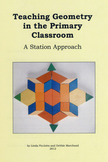 Teaching Geometry in the Primary Classroom: A Station Approach