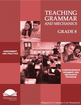 Teaching Grammar and Mechanics Grade 8
