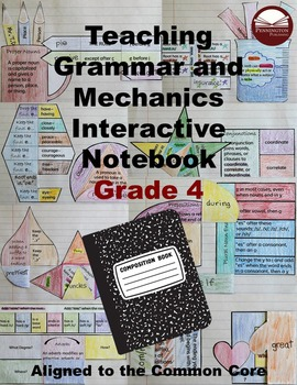Teaching Grammar and Mechanics Interactive Notebook Grade 4