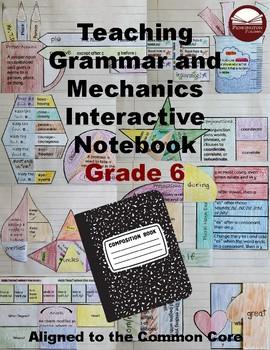 Teaching Grammar and Mechanics Interactive Notebook Grade 6