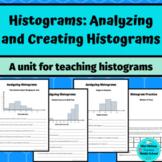 Statistics- Teaching Histograms Mini Unit: Analyzing and Creating Histograms