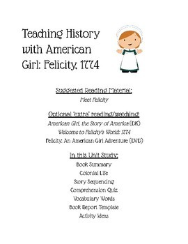 Teaching History with American Girl: Felicity, 1774