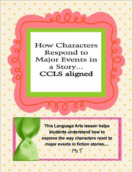"Teaching ""How Characters Respond to Major Events in Fiction"""