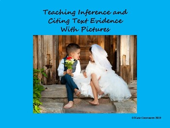 Teaching Inference and Citing Text Evidence using Pictures