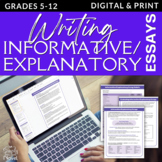 Informative / Explanatory Essay Unit - Structure, Model Essays, Prompts, Rubrics