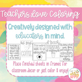 Teaching Inspired Coloring Sheets