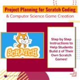 Project Planning for Scratch Coding & Computer Science Gam