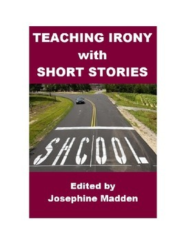 Teaching Irony with Short Stories