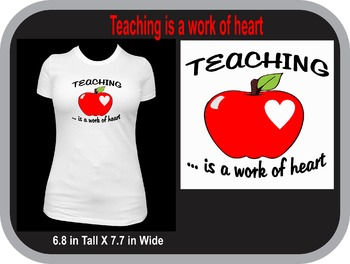 Teaching Is A Work Of Heart