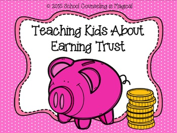 Teaching Kids About Earning Trust