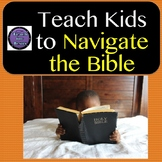 Sunday School Lesson | Teach Kids to Navigate the Bible