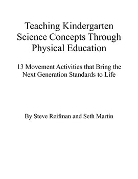 Teaching Kindergarten Science Concepts Through Physical Education