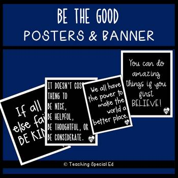 Be the Good - Posters and Banner
