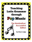 Teaching Latin Grammar Through Music (Nominative & Accusative)