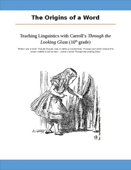 """Teaching Linguistics using Carroll's """"Through the Looking Glass"""""""