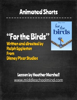 """Teaching Literary Elements with Animated Short Films-""""For the Birds"""""""