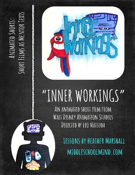 """Teaching Literary Elements with Animated Short Films-""""Inner Workings"""""""