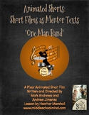 """Teaching Literary Elements with Animated Short Films-""""One Man Band"""""""