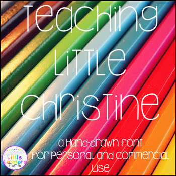 Teaching Little Christine Font for Commercial Use