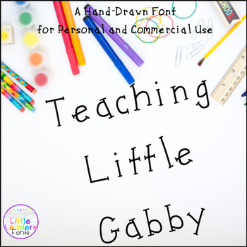 Teaching Little Gabby Font for Commercial Use