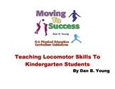 Teaching Locomotor Skills to Kindergarten Students