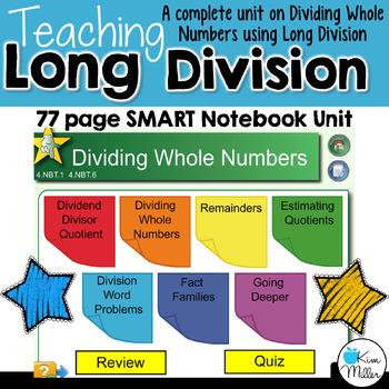 Teaching Long Division: A 77 page SMART Notebook Unit for 4.NBT.1 & 4.NBT.6