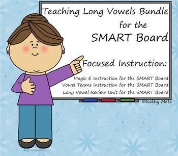 Teaching Long Vowels Bundle for the SMART Board:   Focused